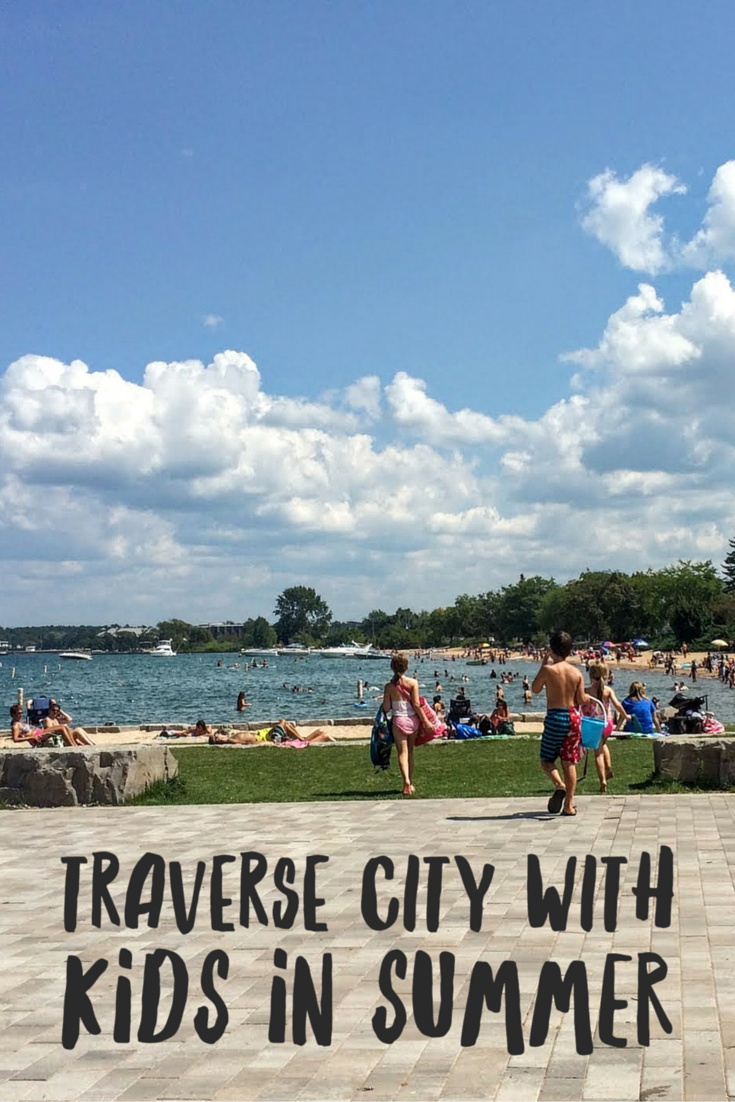Traverse City with Kids in Summer