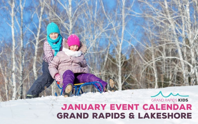 january event calendar_ lakeshore and grand rapids things to do with kids