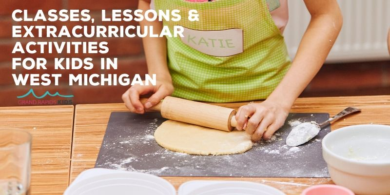 Classes, lessons & extracurricular Activities for kids in west michigan