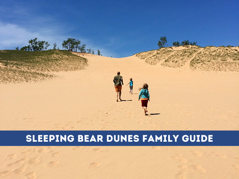 Sleeping Bear Dunes National Lakeshore Family Guide