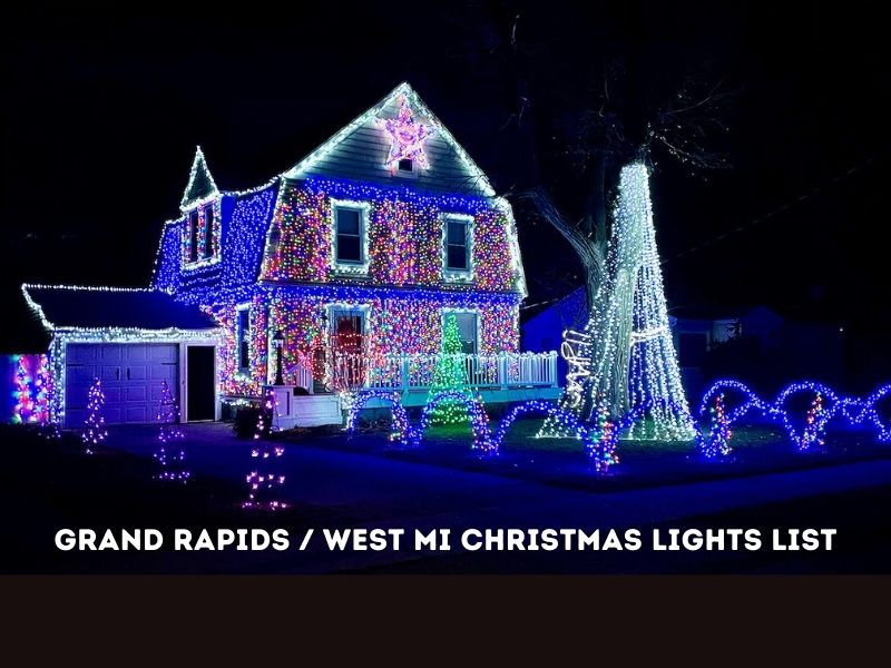 The Best Christmas Lights in Grand Rapids & West MI for 2020