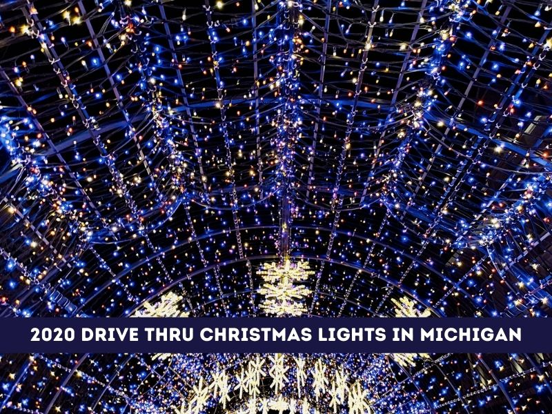 Michigan's 10 Best Drive Through Christmas Lights for 2020